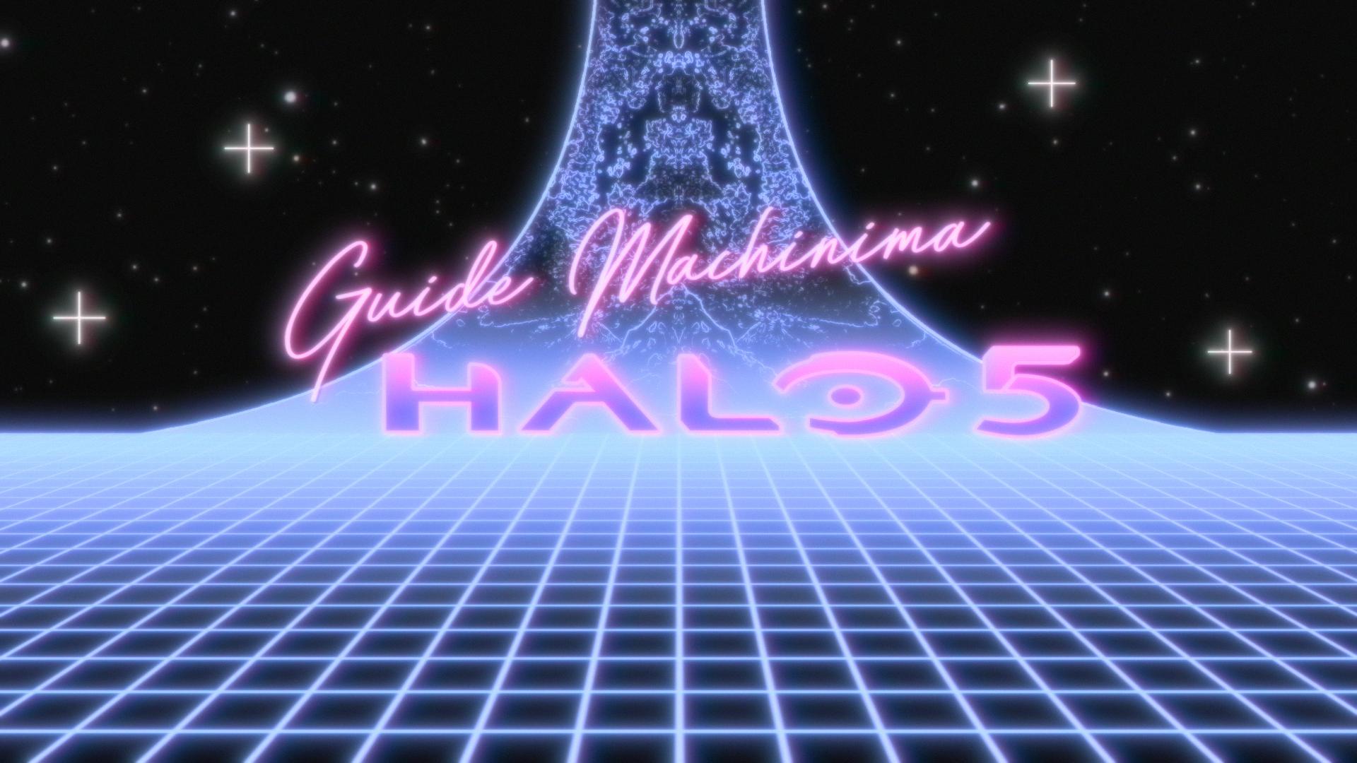 Annonce du guide machinima sur Halo 5